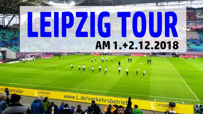 Rautenexpress Tour am 1.12.2018 nach Leipzig